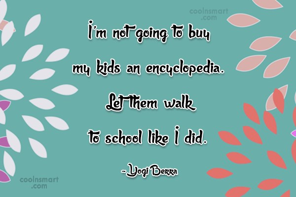 Quote: I'm not going to buy my kids...