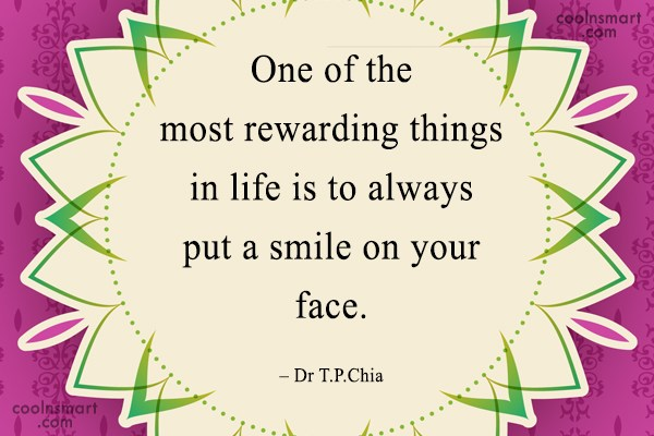 Smile Quote: One of the most rewarding things in...