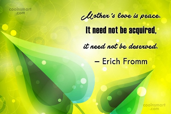 60 Erich Fromm Quotes Images Pictures CoolNSmart Classy Quotes For Mothers Love