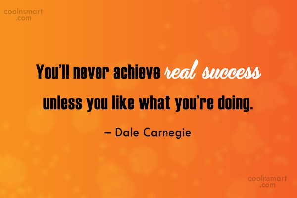 Hard Work Quote: You'll never achieve real success unless you...