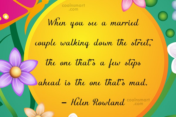 Funny Marriage Quotes Quote: When you see a married couple walking...