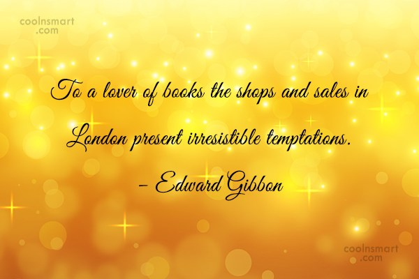 Quote: To a lover of books the shops...