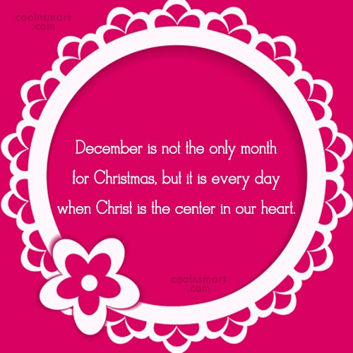 Christmas Quote: December is not the only month for...