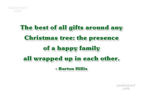 Christmas Quote: The best of all gifts around any...