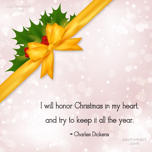 Christmas Quote: I will honor Christmas in my heart,...