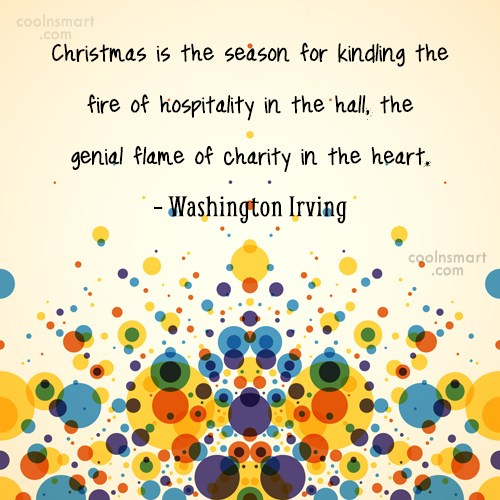 Christmas Quote: Christmas is the season for kindling the...