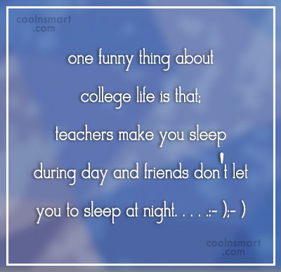 College Quotes and Sayings - Images, Pictures - CoolNSmart