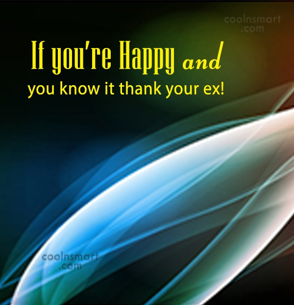 Ex Quote: If you're Happy and you know it...