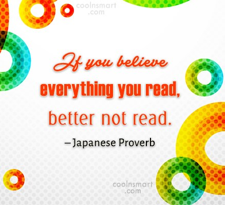 Images Quote: If you believe everything you read, better...