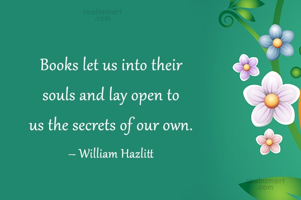 Reading Quote: Books let us into their souls and...
