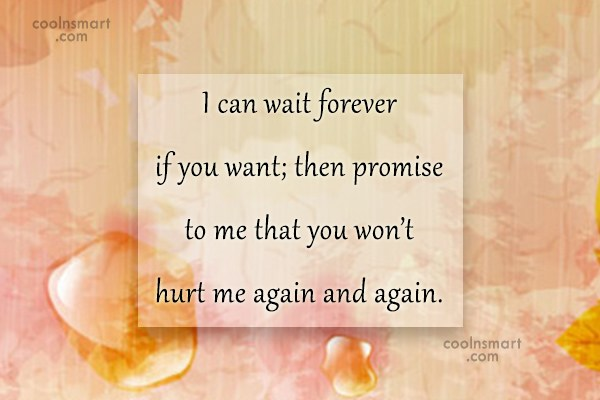 Waiting Quote: I can wait forever if you want;...