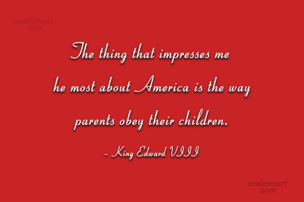 America Quote: The thing that impresses me the most...