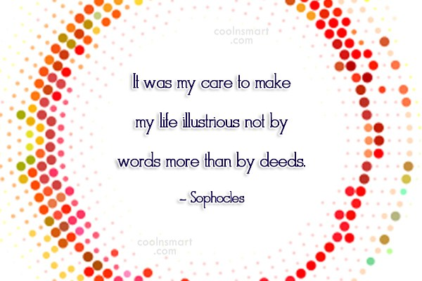 Quote: It was my care to make my...