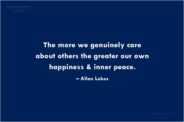 Care Quote: The more we genuinely care about others...