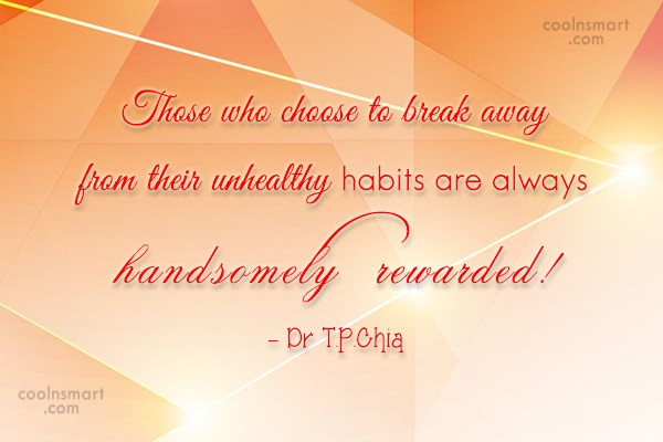 Habits Quote: Those who choose to break away from...