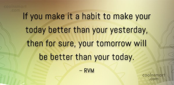 Habits Quote: If you make it a habit to...