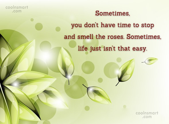 Adversity Quote: Sometimes, you don't have time to stop...