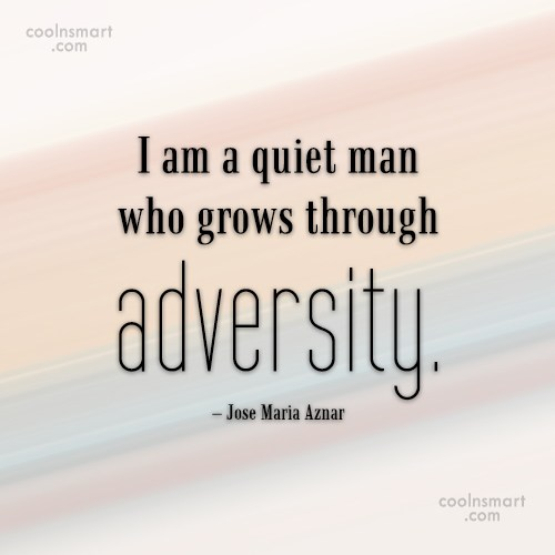 Quote: I am a quiet man who grows...