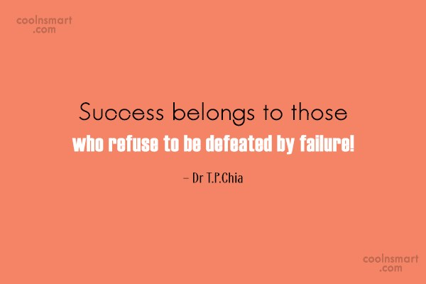 Inspirational Quote: Success belongs to those who refuse to...