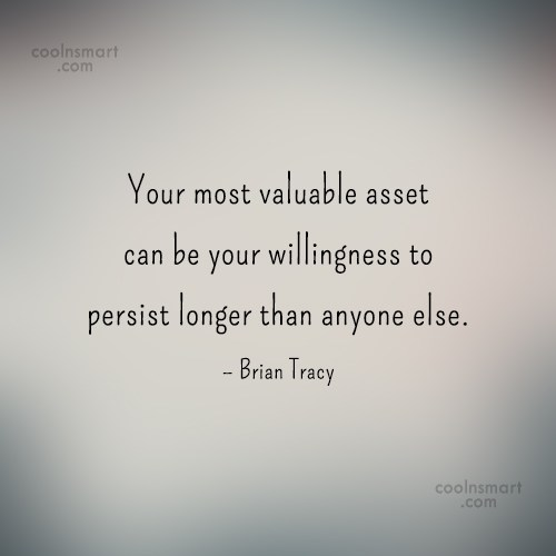 Quote: Your most valuable asset can be your...