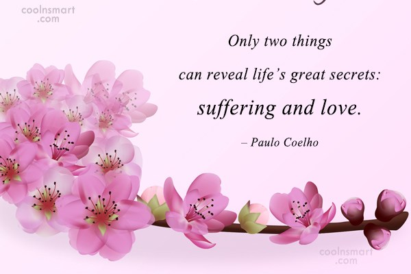 Quote: Only two things can reveal life's great...