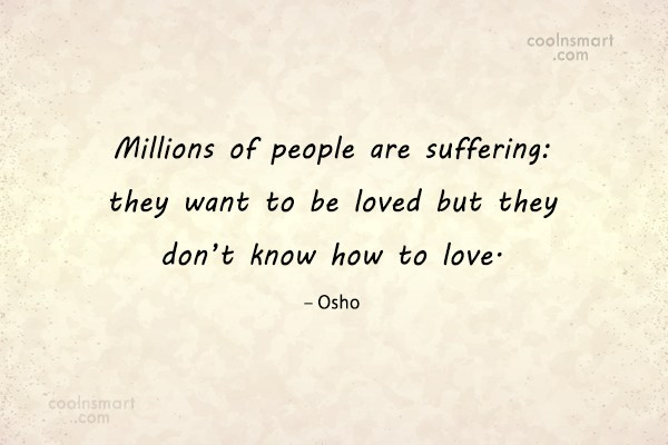 Suffering Quote: Millions of people are suffering: they want...