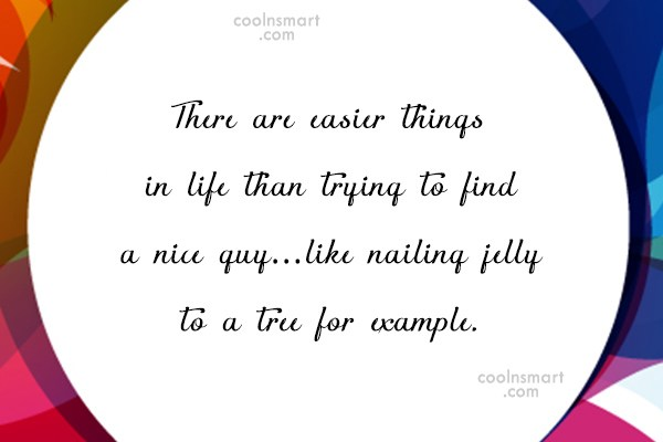 Funny Men Quotes Quote: There are easier things in life than...