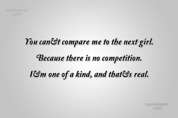 Images Quote: You can't compare me to the next...