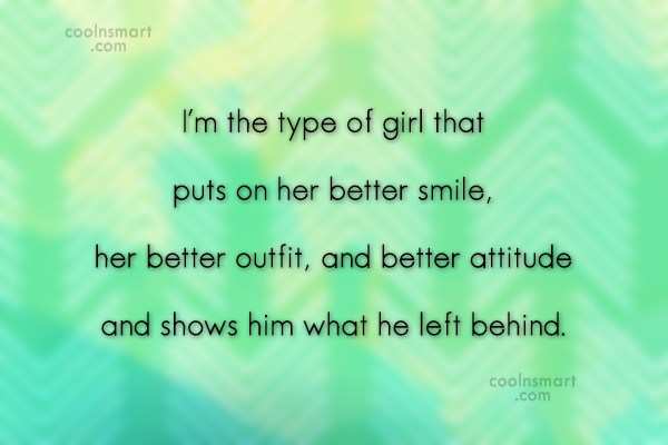 Girly Quote: I'm the type of girl that puts...