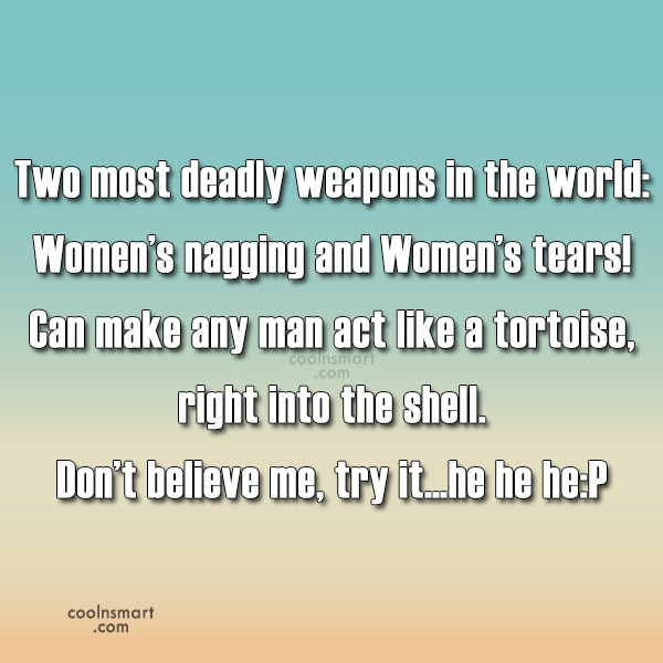 Funny Women Quotes Quote: Two most deadly weapons in the world:...