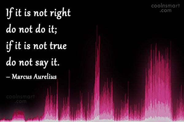 Quote: If it is not right do not...
