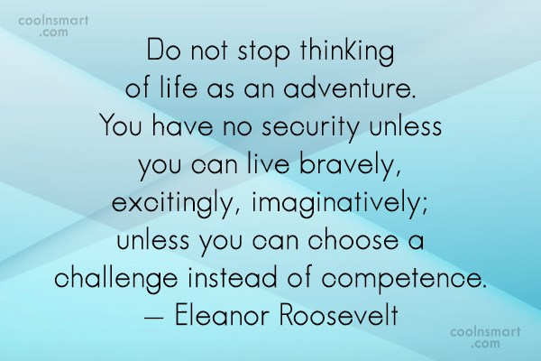 Life Quote: Do not stop thinking of life as...