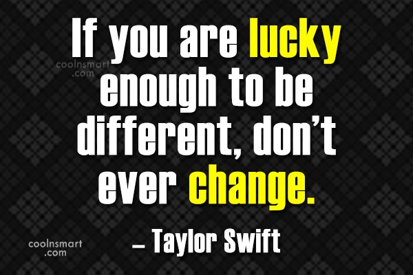Being Yourself Quote: If you are lucky enough to be...