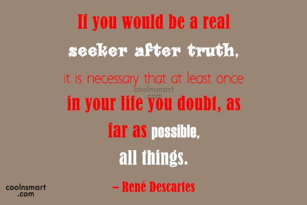 Quote: If you would be a real seeker...