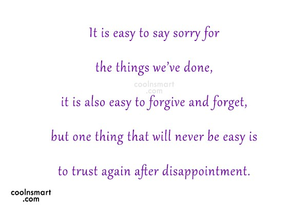 Sorry Quote: It is easy to say sorry for...