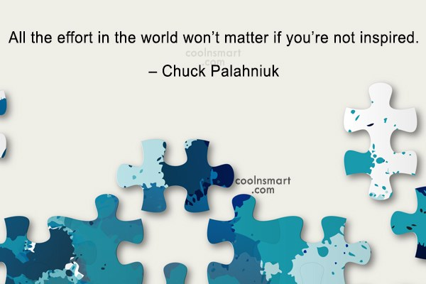 Effort Quote: All the effort in the world won't...