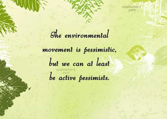 Environment Quotes Beauteous Environment Quotes Sayings About Earth Images Pictures Page 48