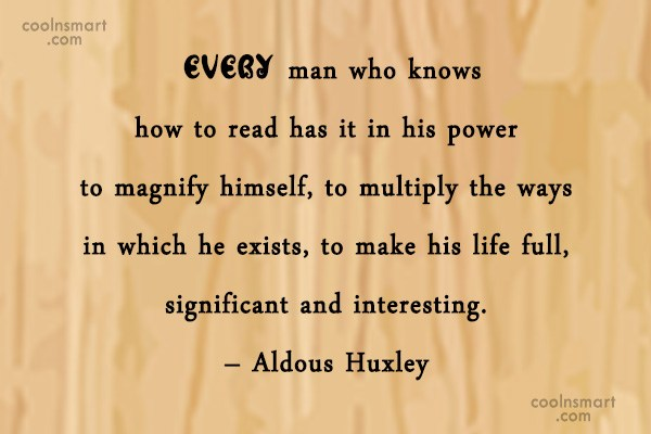 Images Quote: Every man who knows how to read...