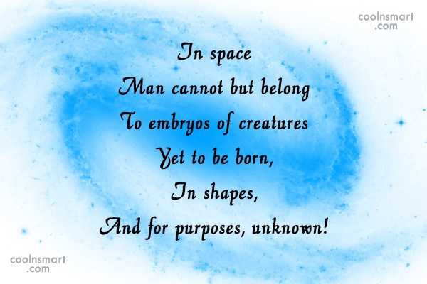 Science Quote: In space Man cannot but belong To...