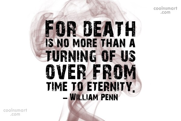 Death Quote: For death is no more than a...