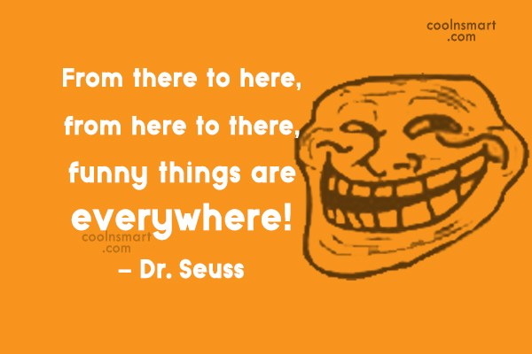Quote: From there to here, from here to...