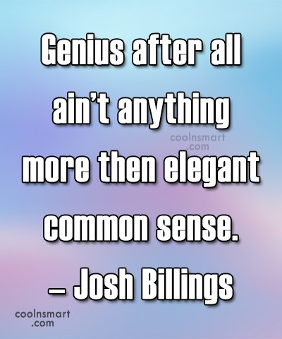 Quote: Genius after all ain't anything more then...