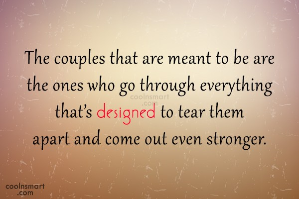 Anniversary Quote: The couples that are meant to be...