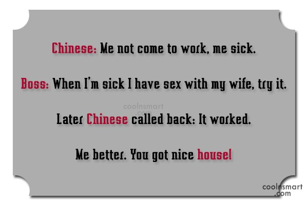 Sex Quote: Chinese: Me not come to work, me...