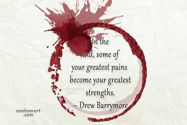 Strength Quote: In the end, some of your greatest...