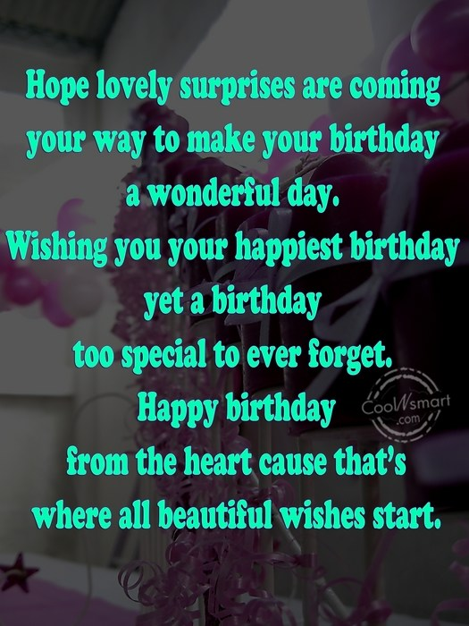 Birthday Quote: Hope lovely surprises are coming your way...