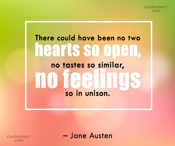Quote: There could have been no two hearts...
