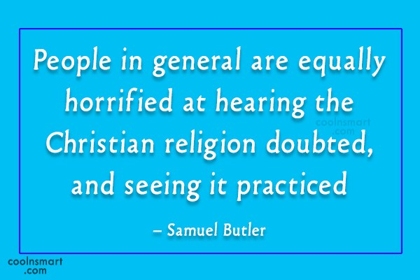 Christianity Quote: People in general are equally horrified at...