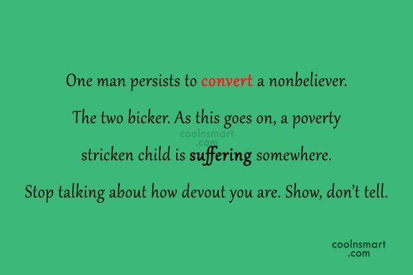 Religion Quote: One man persists to convert a nonbeliever....