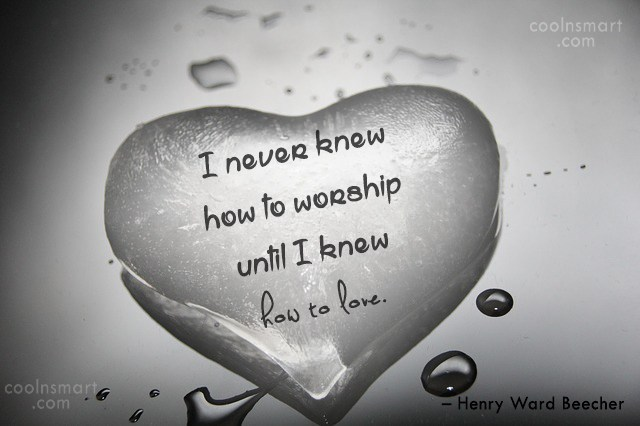 Quote: I never knew how to worship until...